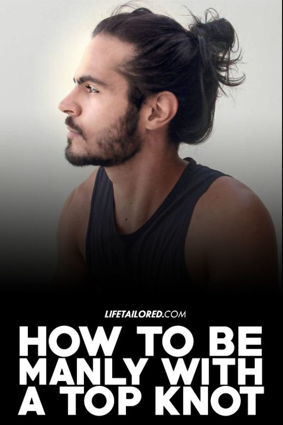 First, start by identifying the placement of the top knot. 15 Man Bun Hairstyles How To Be Manly With A Top Knot